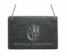 « MAURER AUS LEIDENSCHAFT » Schiefertafel Schild