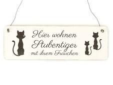 Shabby Vintage Schild Türschild HIER WOHNEN STUBENTIGER mit IHREM FRAUCHEN Katze