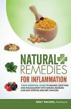 Natural Remedies for Inflammation: Your Essential Guide to Healing Joint Pain an