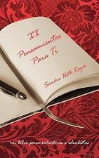 Xx Pensamientos para Ti by Sandra Reyes (2006, Paperback)