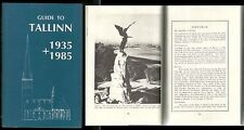 TRAVEL GUIDE to TALLINN, ESTONIA, 1935 + 1985