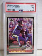 1985 Donruss Mark Langston RC PSA NM 7 Baseball Card #557 MLB