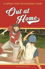Out at Home: A Choose Your Path Baseball Book (Choose to Win)