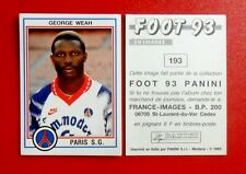 Sticker PANINI FRENCH ISSUE FOOT 93 # 193 GEORGE WEAH MONACO PARIS SG  Soccer