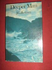 DEEPER MAN First Edition Hardcover. - J.G. Bennett