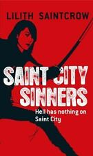 Saint City Sinners (Dante Valentine, Book 4) - Good - Saintcrow, Lilith -