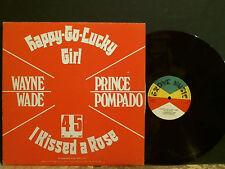 """WAYNE WADE  PRINCE POMPADO  Happy Go Lucky Girl  12""""  Dub Reggae  Rare !!"""