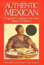 Authentic Mexican: Regional Cooking from the Heart of Mexico-ExLibrary