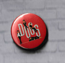 "Badge DOGS ""Legendary Lovers Tour"" GRAND FORMAT 38mm EXCLUSIVITE"
