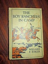 The Boy Ranchers In Camp by Willard F. Baker (Cupples & Leon HC)