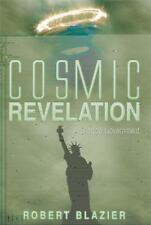 Cosmic Revelation : A Shadow Government by Robert Blazier (2014, Hardcover)