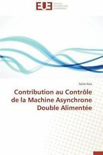 Contribution Au Controle de la Machine Asynchrone Double Alimentee by Aissi...