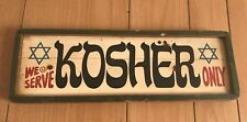 Vintage 1973 American Publish Corp Wood Jewish Hebrew Sign We Serve Kosher Only