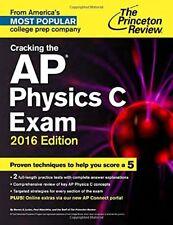 Cracking the AP Physics C Exam, 2016 Edition (Coll