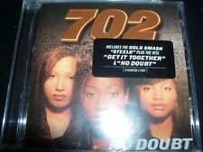 702 No Doubt (Ft Steelo & Get it Together) CD – New