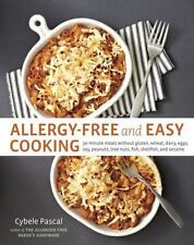Allergy-Free and Easy Cooking : 30-Minute Meals Without Gluten, Wheat, Dairy,...