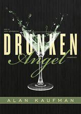 Drunken Angel by Alan Kaufman (2011, CD, Unabridged)