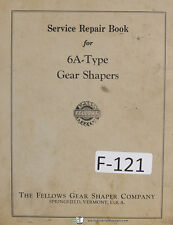 Fellows 6A Type Gear Shaper Service Repair Manual Year (1961)