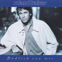 Roland Kaiser Südlich von mir (1992) [CD]
