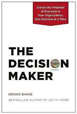 Decision Maker, Bakke, Dennis, #39635 U