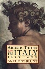 ARTISTIC THEORY IN ITALY. 1450-1600. , Blunt, Anthony. , Used; Good Book