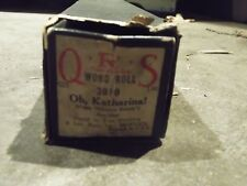 Vintage Q.R.S. Word Roll - #3010 - Oh,Katherina!