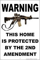 Warning This Home Is Protected By The 2nd Amendment Aluminum Metal Sign