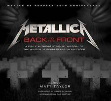 Metallica: Back to the Front by Matt Taylor (Book, 2016)