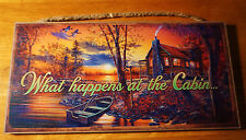 WHAT HAPPENS AT THE CABIN Rustic River Lake Lodge Sunset Home Decor SIGN - NEW