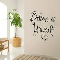 Inspiring Believe in Yourself Wall Sticker Decorative Wall Sticker Home Decor ,