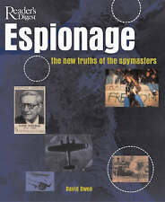 Espionage: The New Truths of the Spymasters, Owen, David, Excellent Book