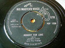 """JOHNNY KIDD & THE PIRATES - HUNGRY FOR LOVE  7"""" VINYL"""