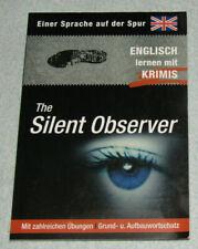 Englisch lernen mit Krimis: The Silent Observer - Ulrike Rudolph (Tandem, 2010)