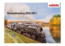 Märklin 15740 Gesamtkatalog 2016/2017