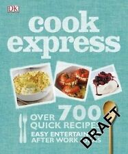 Cook Express by Dk (HARDCOVER)Over 700 recipes  NEW FREE POST AUSTRALIA WIDE