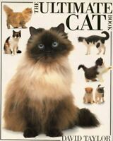 Taylor, David, Ultimate Cat Book Hb (The Ultimate), Very Good, Paperback