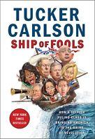 NEW Ship Of Fools by Tucker Carlson Audio CD (Free Shipping)