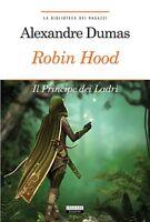 Robin Hood di Alexandre Dumas LIBRO Nuovo Crescere Edizioni