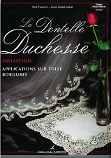 """***Livre """"La Dentelle Duchesse Initiation"""""""