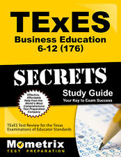 TExES Business Education 6-12 (176) Secrets Study Guide