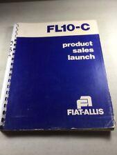 Fiat Allis Fl10 C Crawler Loader Product Launch Manual