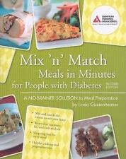 Mix 'n' Match Meals in Minutes for People with Diabetes Cookbook w/BONUS!