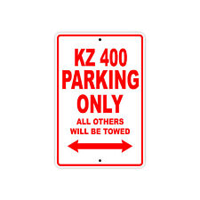 KAWASAKI KZ 400 Parking Only Towed Motorcycle Bike Chopper Aluminum Sign