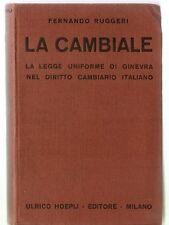 Ruggeri LA CAMBIALE Manuale Hoepli prima edizione 1934 libro diritto economia