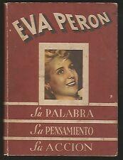 Eva Peron Evita Book Su Palabra Su Pensamiento Su Accion