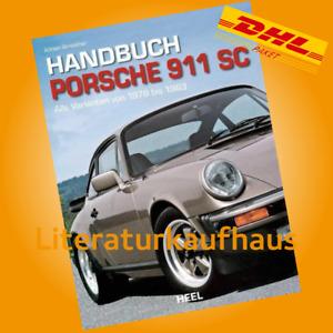 Handbuch Porsche 911-SC, alle Varianten 1978-83 NEU Reparaturanleitung Wartung