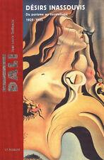 Salvador Dali Désirs inassouvis Du purisme au surréalisme 1925-1935