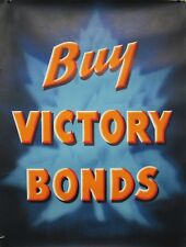 Original WWII Canada poster - Buy Victory Bonds linen backed