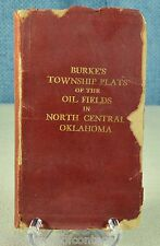 BURKE'S TOWNSHIP PLATS OIL FIELDS NORTH CENTRAL OK 1917 no marks VERY RARE  EXC