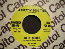 BETH MOORE - A Cheatin' Good Time / I Will   CAPITOL 45rpm      J. Bryant